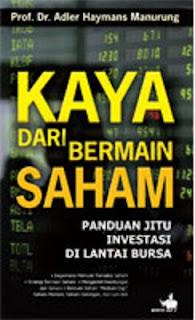 Tips Kaya dari Bermain Saham by Adler Manurung