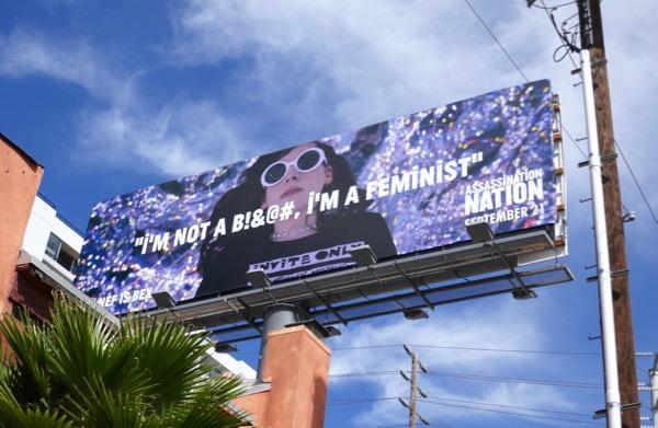 Assassination Nation not a bitch feminist billboard