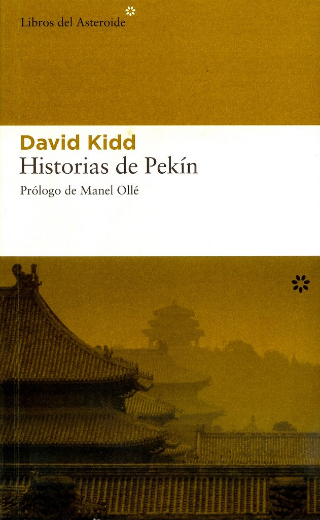 http://laantiguabiblos.blogspot.com.es/2016/08/historias-de-pekin-david-kidd.html