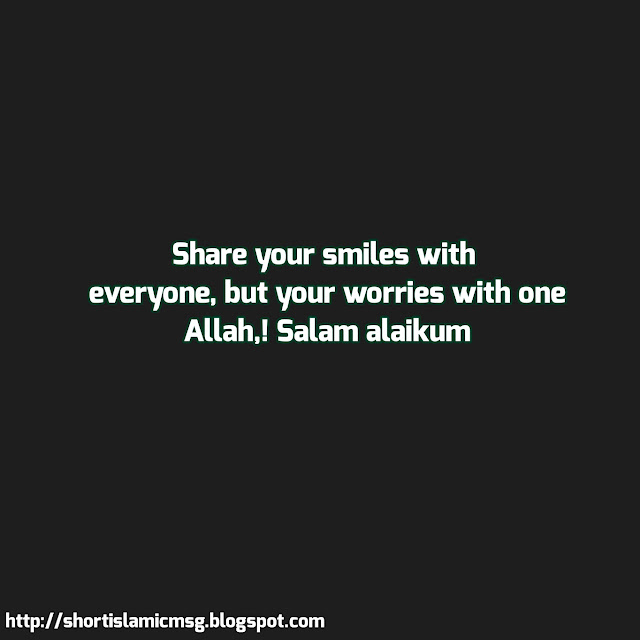 worries share to Allah