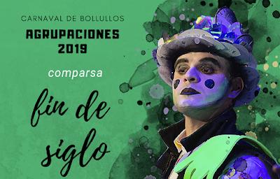 """Comparsa """"Fin de siglo"""" 2019"""