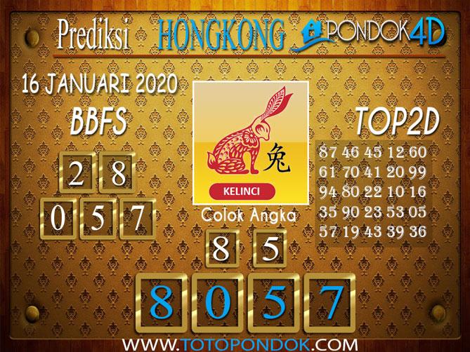 Prediksi Togel HONGKONG PONDOK4D 16 JANUARI 2020