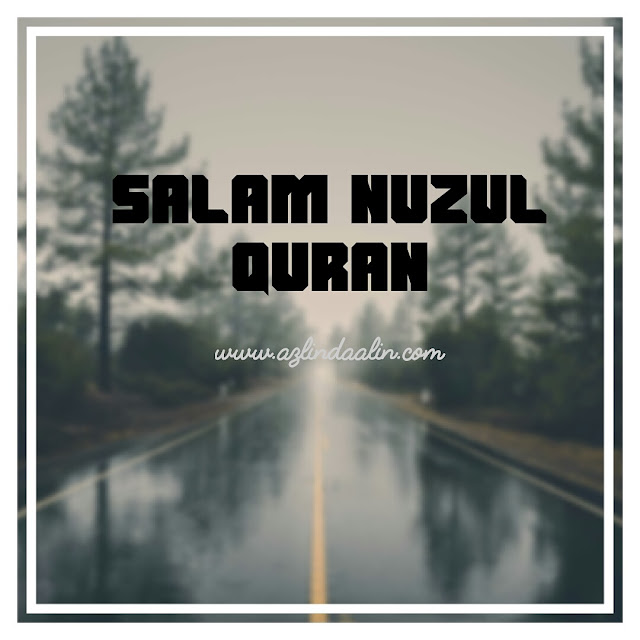 Salam Nuzul Quran 2016