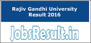 Rajiv Gandhi University Result 2016