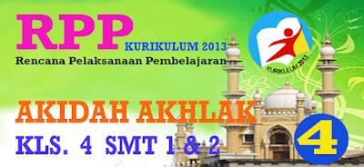 RPP KURIKULUM 2013 AKIDAH AKHLAK KELAS 4 SEMESTER 1 DAN 2