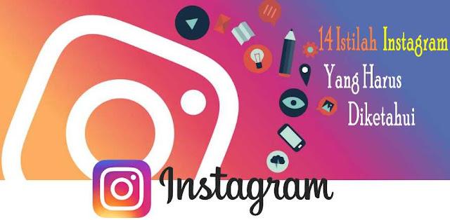14 Istilah Instagram Yang Harus Diketahui Oleh Anda
