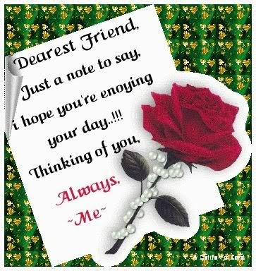 Good Morning Quotes For Best Friend: dearest friend, just a note to say,
