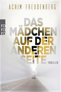 http://www.rowohlt.de/taschenbuch/achim-freudenberg-das-maedchen-auf-der-anderen-seite.html