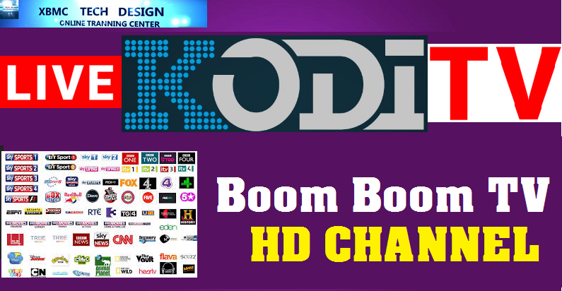 Download BoomBoomTv Huge IPTV Addon For Live Tv,Live Sports Channel on Kodi     BoomBoomTv IPTV Watch Full Hd Live Cable Tv Sports Channel on Kodi