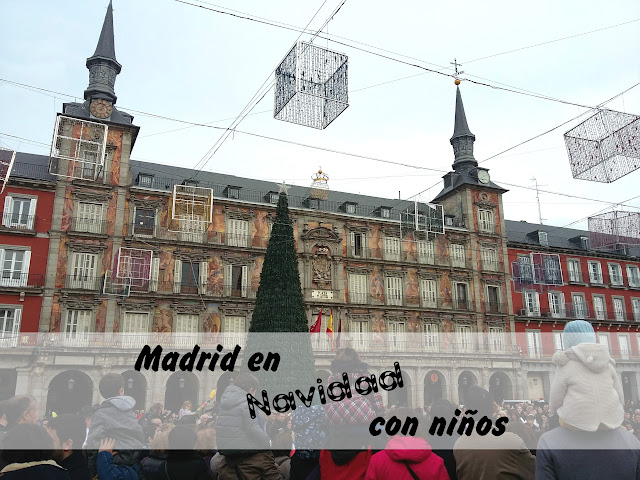 Madrid en Navidad con niños