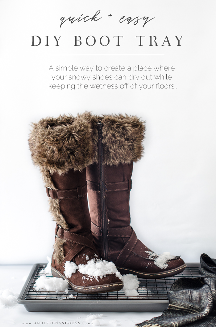Must try this DIY Boot Tray this winter....such a smart idea! #DIY #winter #mudroom #simplify #andersonandgrant