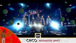 Reggaetón Lento CNCO
