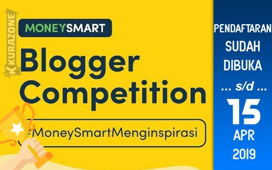Kompetisi Blog - Money Smart Berhadiah Total Uang Tunai 6 Juta Rupiah (15 April 2019)