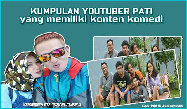 Kumpulan Youtuber Pati Yang Memiliki Konten Komedi