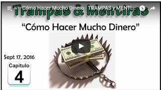 IMAGEN Cómo Hacer Mucho Dinero - TRAMPAS y MENTIRAS N° 04