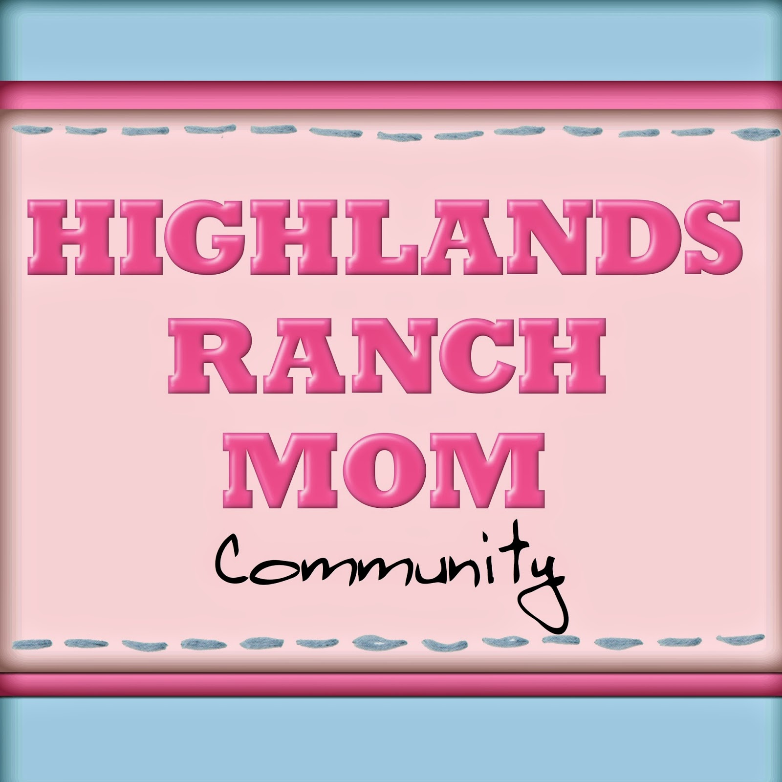 Highlands Ranch Mom: Highlands Ranch Mom Community