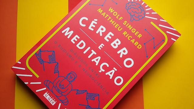 Editora Alaúde lança Cérebro e Meditação - Diálogos Entre