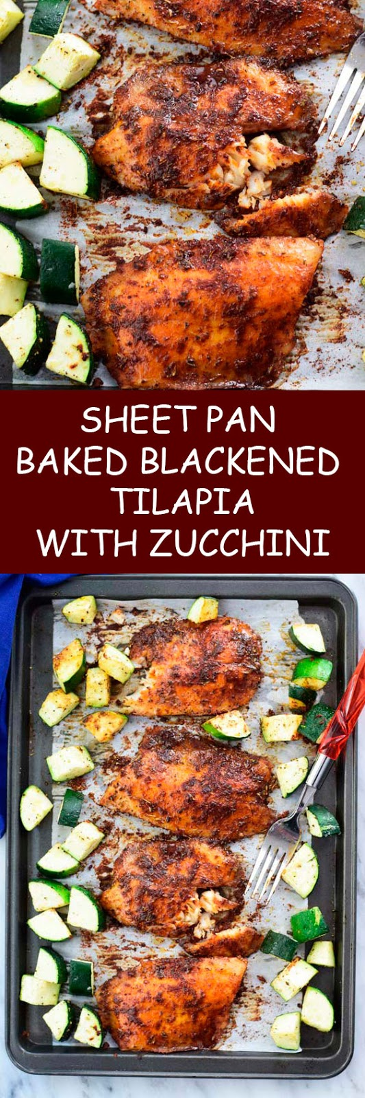 Sheet Pan Baked Blackened Tilapia With Zucchini