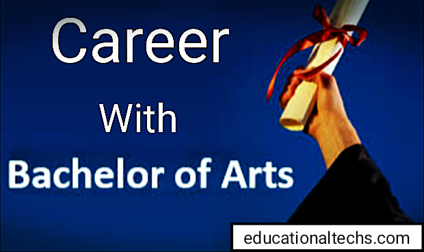 Career With Bachelor Of Arts