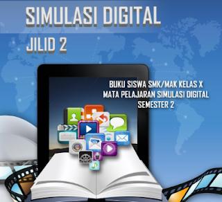 Ebook Simulasi Digital Kelas X Semester 1 dan 2 Untuk SMK Terbaru