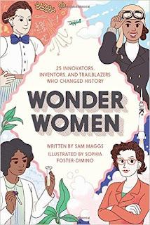 Wonder Women: 25 Innovators, Inventors, And Trailblazers Who Changed History PDF