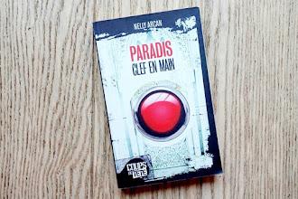 Lundi Librairie : Paradis clef en main - Nelly Arcan