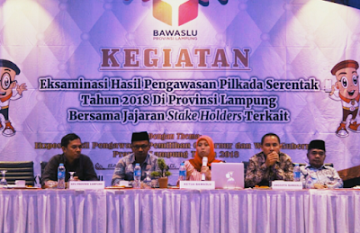 Bawaslu Lampung Gelar Eksaminasi Hasil Pengawasan Pilkada Serentak Tahun 2018 di Provinsi Lampung