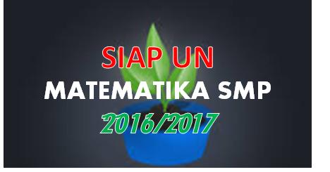 Kumpulan Soal Siap Un Matematika Smp 2016 2017 Seseuai Kisi Kisi Agus Blog