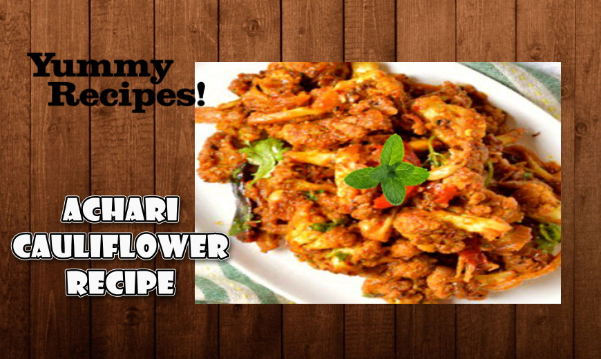Achari Cauliflower Recipe - How to Make Achari Cauliflower