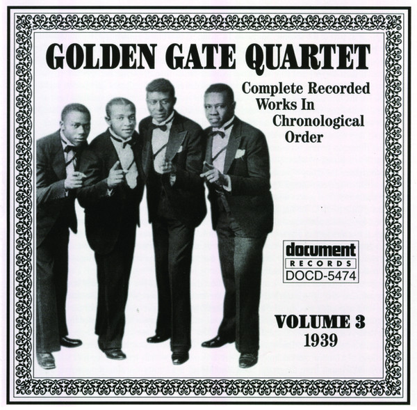 The Golden Gate Quartet Golden Gate Quartet Golden Gate Quartet