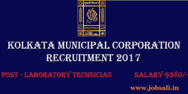 Kolkata Municipal Corporation Recruitment 2017, Govt jobs in Kolkata, Lab Technician Jobs in Kolkata