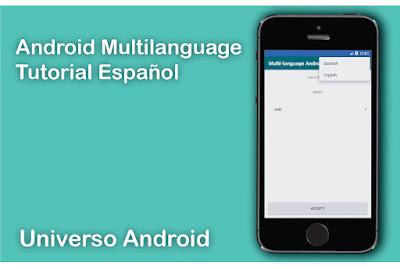 Como crear una aplicación Multi-language en Android