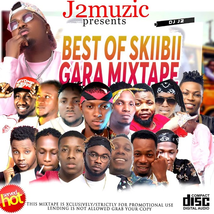 Mixtape: DJ J2 - Gara Mix (Best Of Skiibii)