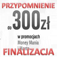 Finalizacja promocji Money mania edycja specjalna z iKontem w BGŻ BNP Paribas