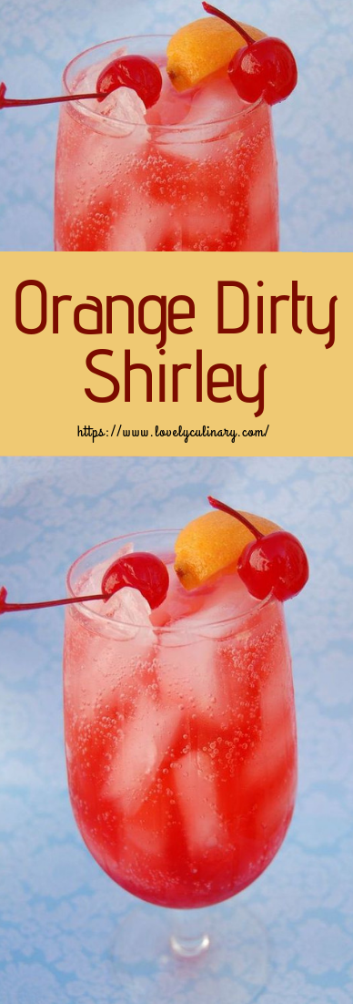 Orange Dirty Shirley #drinks #cocktail