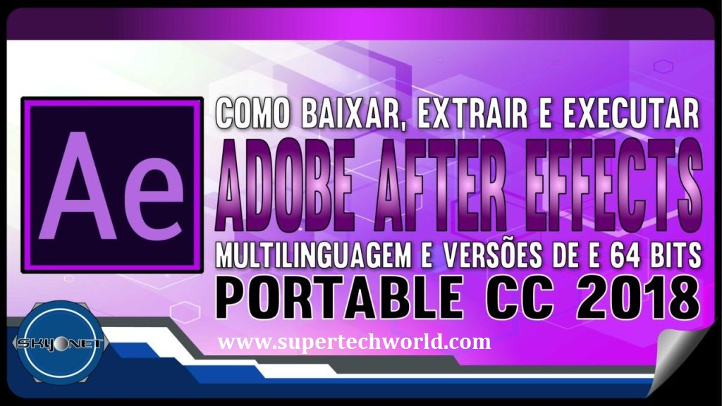 After Effects CC 2018 Portable 100% Free Download - Super