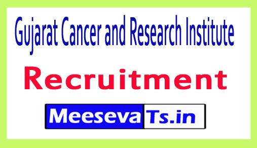 Gujarat Cancer and Research Institute GCRI Recruitment