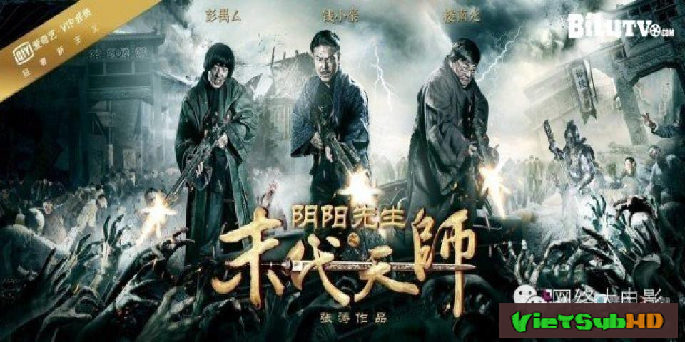 Phim Mạt Đại Tôn Sư VietSub HD | Mr Yin And Yang Of The Last Fearless 2016