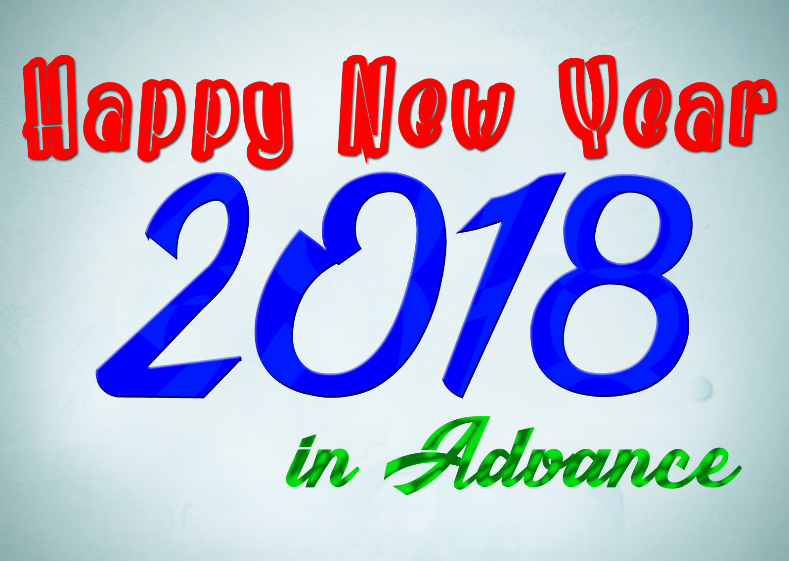 Awesome Wish You Au2026Great, Prosperous, Blissful, Healthy, Bright, Delightful,. Mind  Blowing, Energetic, Terrific U0026 Extremely U2026HAPPY NEW YEAR 2018 ...