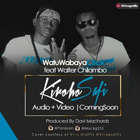 Watu Wabaya Feat Walter Chilambo - Kiroho Safi | MP3 Download