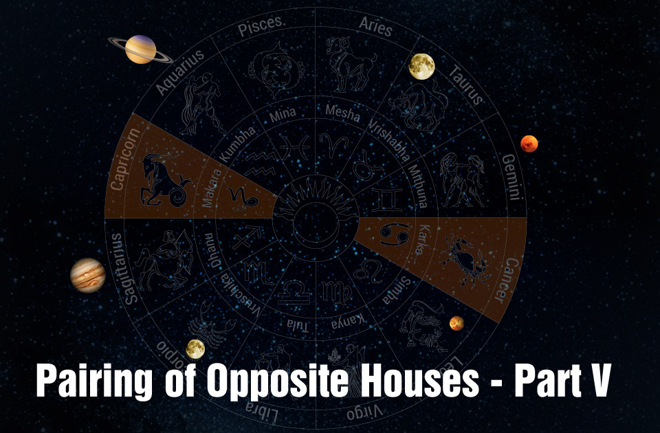 Pairing of Opposite Houses - Part V