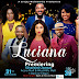 Why Is Ghana's First Telenovela Called 'LUCIANA' and Not 'AKU, AFIA OR EMEFA'?....Written By Afia English