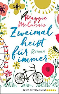 Neuerscheinungen im November 2017 #3 - Zweimal heißt für immer von Maggie McGinnis