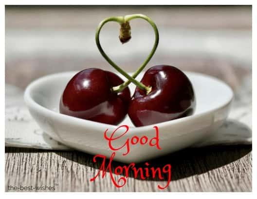 brillant good morning pic with red cherries
