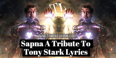 sapna-lyrics-a-tribute-to-tony-stark-avengers-endgame