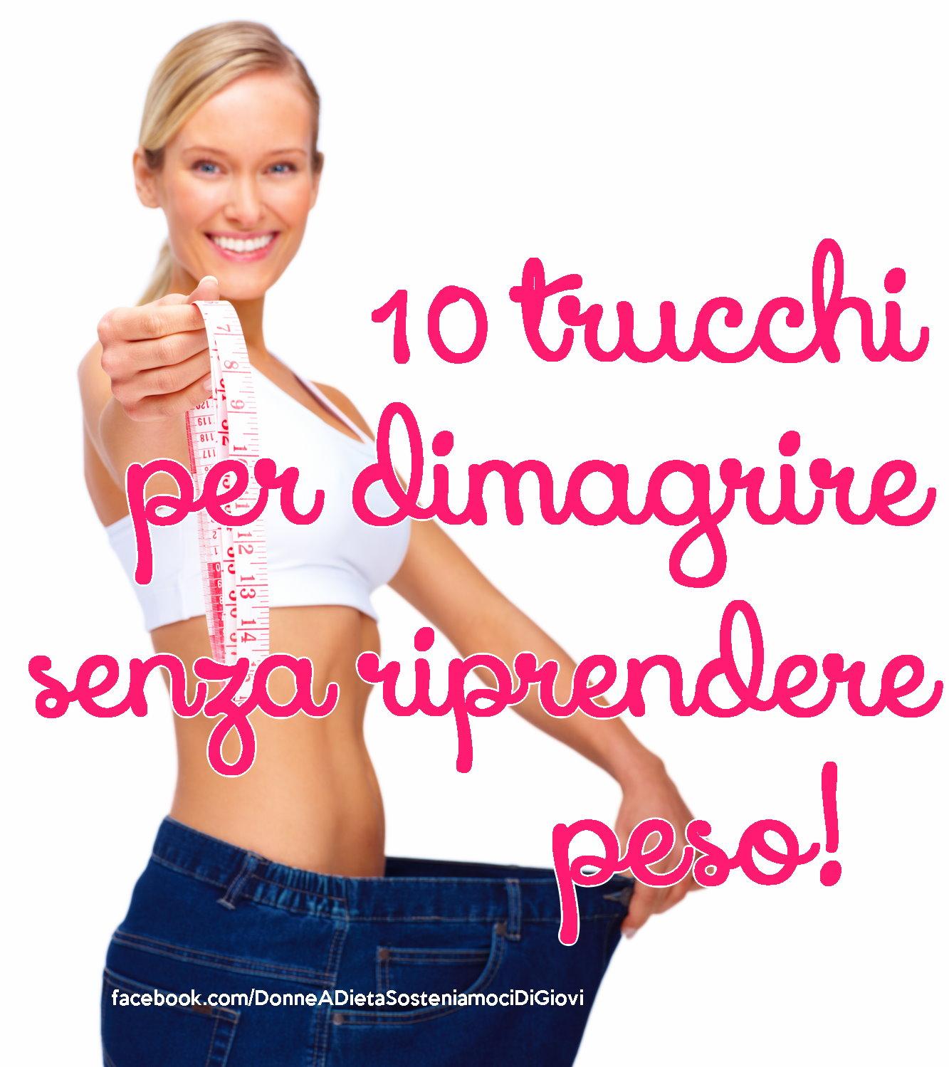 10 trucchi per perdere peso senza dieta