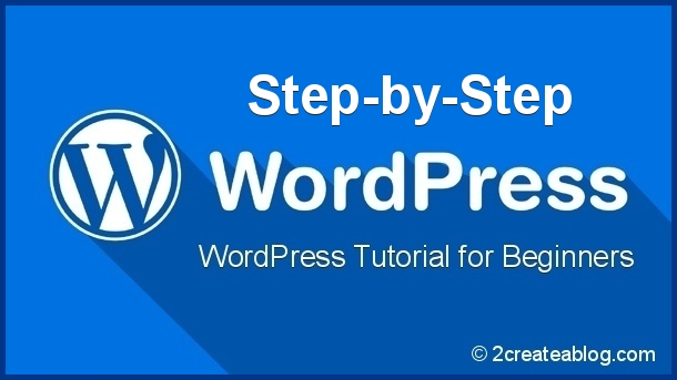 25 awesome wordpress tutorial for beginners step by step guide rh 2createablog com wordpress basic tutorial pdf complete guide wordpress basic tutorial pdf complete guide