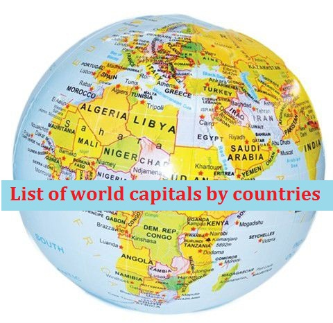 List of world capitals by countries 2019
