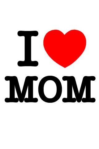 Happy Mother Days Mom I Love U Mom