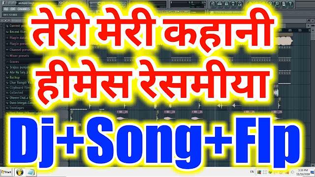 teri meri kahani dj song flp project, ranu mondal song, teri meri kahan flp project, new flp project